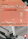 Drum Talk Volume 2 Series Fundamental Rhythm Studies For Drums