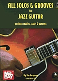 All Solos & Grooves for Jazz Guitar Position Studies Scales & Patterns With CD