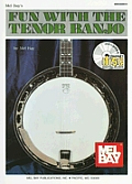 Mel Bay's Fun with the Tenor Banjo [With CD]