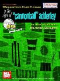 Essential Jazz Lines in the Style of Cannonball Adderley: C Instruments Edition: Piano, Flute, Violin, Vibes [With CD]