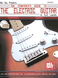 The Composer's Guide to the Electric Guitar [With CD]
