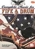 Complete Music For The Fife & Drum