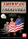 American Treasures: Early American Ballads, Hymns, & Songs of Patriotism for Solo Guitar