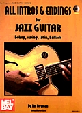All Intros & Endings for Jazz Guitar Bebop Swing Latin Ballads with CD Audio