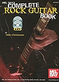 Mel Bay's Complete Rock Guitar Book [With CD (Audio) and DVD]