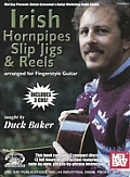 Irish Hornpipes, Slip Jigs & Reels: Arranged for Fingerstyle Guitar [With 3 CDs]