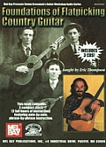 Foundations of Flatpicking Country Guitar [With 3 CDs]
