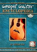 Gospel Guitar Encyclopedia [With CD]