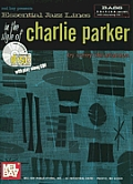 Essential Jazz Lines in the Style of Charlie Parker, Bass Edition: Bass [With CD]