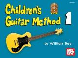 Children's Guitar Method, Volume 1 [With CDWith DVD]