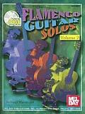 Flamenco Guitar Solos, Volume 2 [With CD]