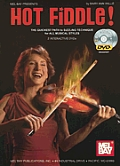 Hot Fiddle: The Quickest Path to Sizzling Technique for All Musical Styles [With 2 DVDs]