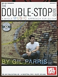 The Double-Stop Guide: A Whole Music Approach for Guitar with CD (Audio)