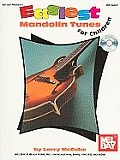 Easiest Mandolin Tunes for Children [With CD (Audio)]