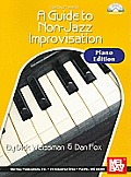 Guide to Non-Jazz Improvisation: Piano Edition [With CD (Audio)]