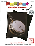 Easiest Banjo Tunes for Children [With CD]