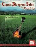 Classic Bluegrass Solos for Mandolin