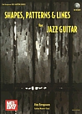 Shapes, Patterns & Lines for Jazz Guitar [With CD]