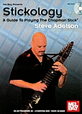 Stickology: A Guide to Playing the Chapman Stick [With DVD]