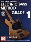 Modern Electric Bass Method, Grade 1 [With CD]