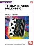 Mel Bay Presents The Complete Works of Guido Deiro