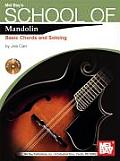 School of Mandolin: Basic Chords and Soloing [With CD (Audio)]