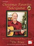 Christmas Favorites for Solo Guitar: Best-Loved Traditional Songs for Bluegrass Guitar [With CD (Audio)]