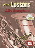 First Lessons: Alto Saxophone [With CD (Audio)]