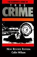 Mammoth Book Of True Crime