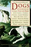 Mammoth Book of Dogs A Collection of Stories Verse & Prose