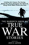 Mammoth Book of True War Stories