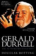 Gerald Durrell The Authorized Biography