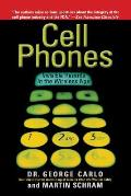 Cell Phones: Invisible Hazards in the Wireless Age