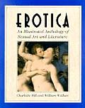 Erotica An Illustrated Anthology Of Sexual Art & Literature