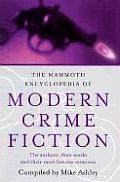 Mammoth Encyclopedia Of Modern Crime Fiction by Mike Ashley