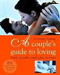 Couples Guide to Loving Frank Accessible Expert Advice for Lovers