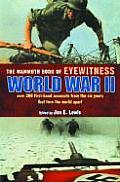 Mammoth Book of Eyewitness World War II