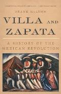 Villa & Zapata A History of the Mexican Revolution