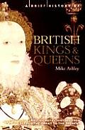 A Brief History Of British Kings & Queens by Mike Ashley