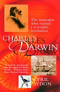 Charles Darwin The Naturalist Who Started a Scientific Revolution
