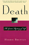 Death The Great Mystery Of Life