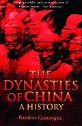 Dynasties of China : History (03 Edition)