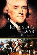 Jeffersons War Americas First War On