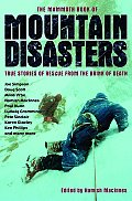 Mammoth Book of Mountain Disasters True Stories of Rescue from the Brink of Death