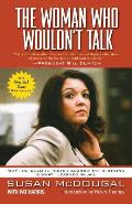 The Woman Who Wouldn't Talk: Why I Refused to Testify Against the Clintons & What I Learned in Jail