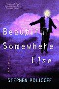 Beautiful Somewhere Else