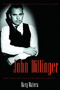 John Dillinger The Life & Death Of Ame