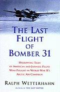Last Flight Of Bomber 31 Harrowing Tal