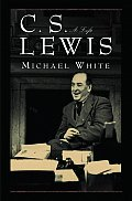 C S Lewis A Life