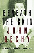 Beneath The Skin The Collected Essays